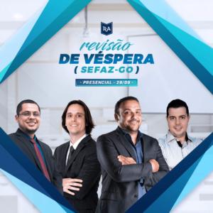 Aulão Presencial - SEFAZ-GO - Prova do dia 30/09