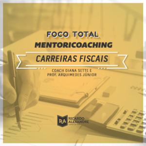 Foco Total - MentoriCoaching para Área Fiscal
