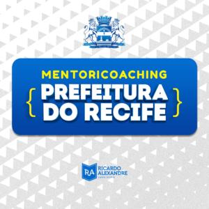 Foco Total - MentoriCoaching para Prefeitura do Recife