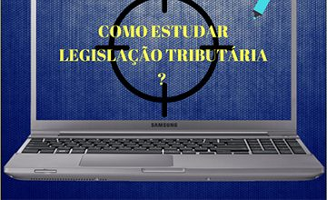 como-estudar-legislacao-tributaria