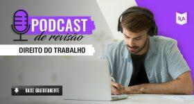 PODCAST4-DIREITO-DO-TRABALHO