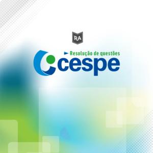Contabilidade Geral - CESPE - Resolução de Questões