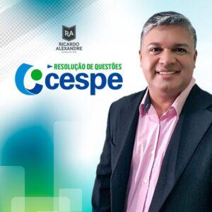 Informática e TI – Resolução de Questões CESPE