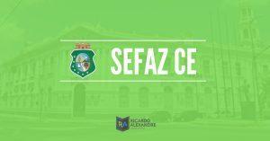 Concurso SEFAZ CE 2019: Previsão de Edital com 100 vagas