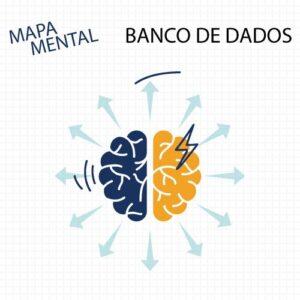 Mapa Mental – Tecnologia da Informação – Banco de Dados