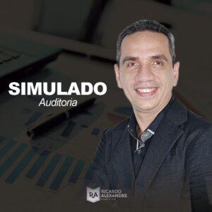 Simulado Gratuito de Auditoria p/ Carreiras Fiscais, Controle e Gestão