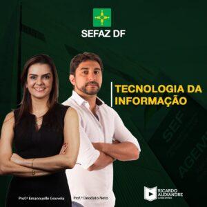 Tecnologia da Informação p/ Auditor da SEFAZ DF – Resolução de Questões